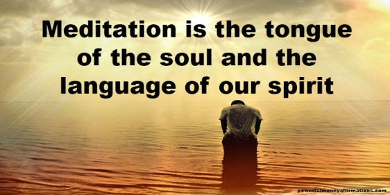 Meditation-is-the-tongue-of-the-soul-and-the-language-of-our-spirit.